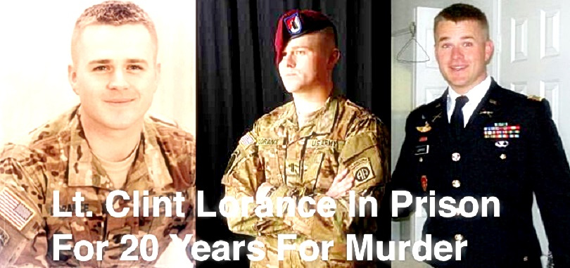 US 1stLT CLINT LORANCE GETS 20 YEARS IN LEAVENWORTH FOR ORDERING ATTACK ON TALIBAN | DCX Political